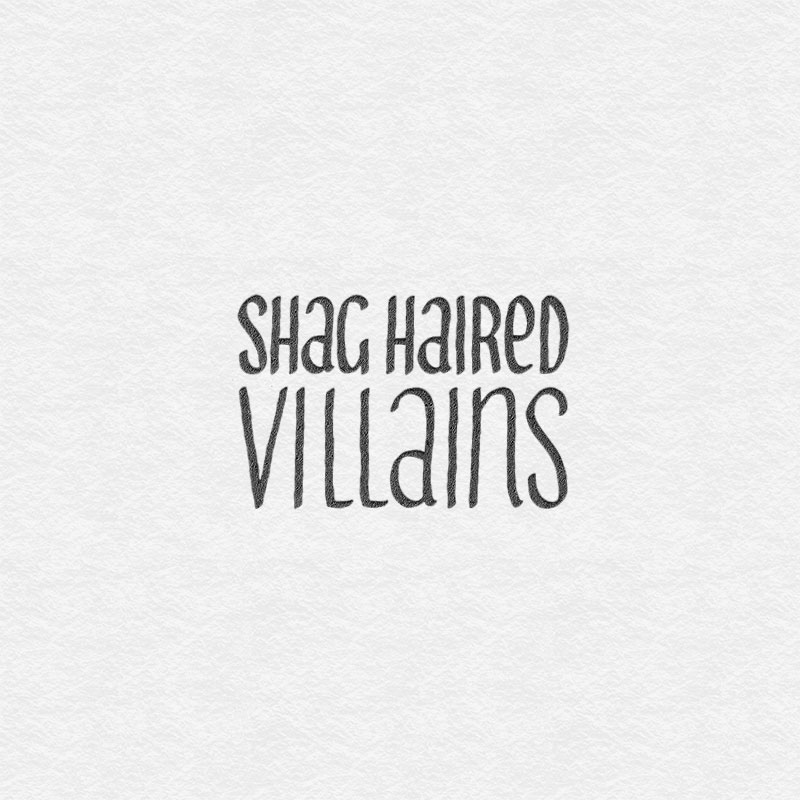 Shag Haired Villains logotype design. Custom made typography.